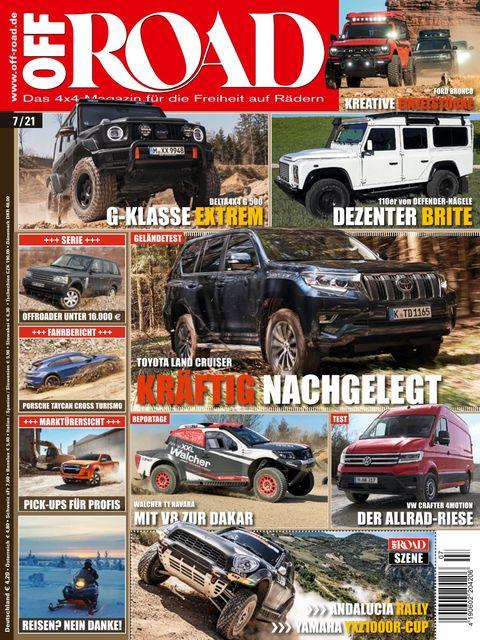 OFF ROAD – Das 4x4-Magazin für die Freiheit auf Rädern Ausgabe 07/2021