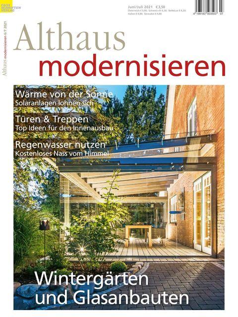 Althaus modernisieren Magazin Ausgabe 06/07-2021