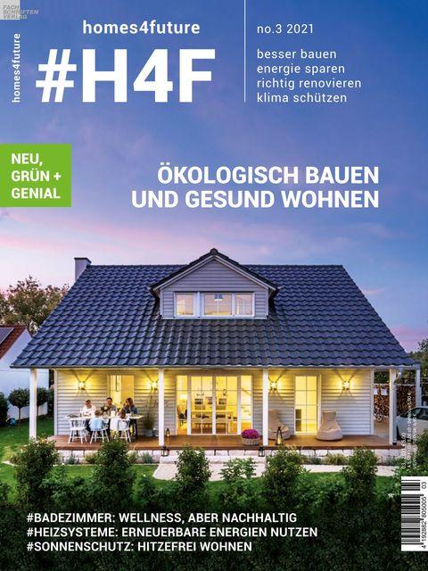 #H4F - homes4future Magazin Ausgabe 03/2021