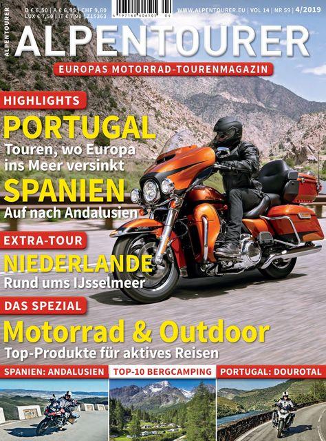 ALPENTOURER – Europas Motorrad-Tourenmagazin Ausgabe 04/2019