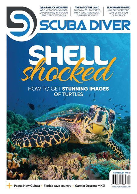 Scuba Diver Magazine Issue 45