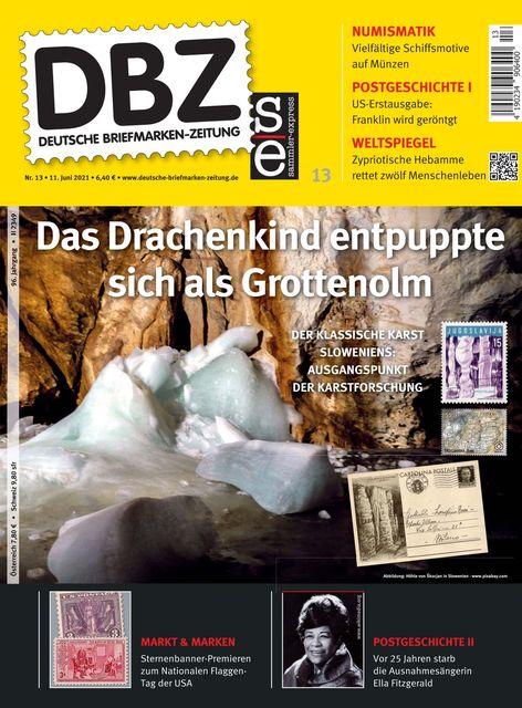 DBZ / Deutsche Briefmarken-Zeitung Ausgabe 13/2021