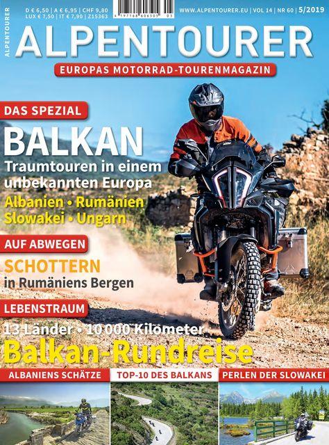 ALPENTOURER – Europas Motorrad-Tourenmagazin Ausgabe 05/2019