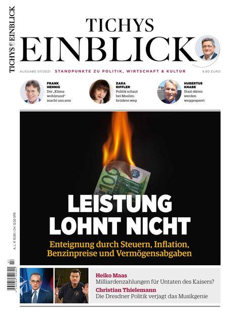 Tichys Einblick Ausgabe 07/2021