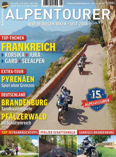 ALPENTOURER – Europas Motorrad-Tourenmagazin Ausgabe 05/2021