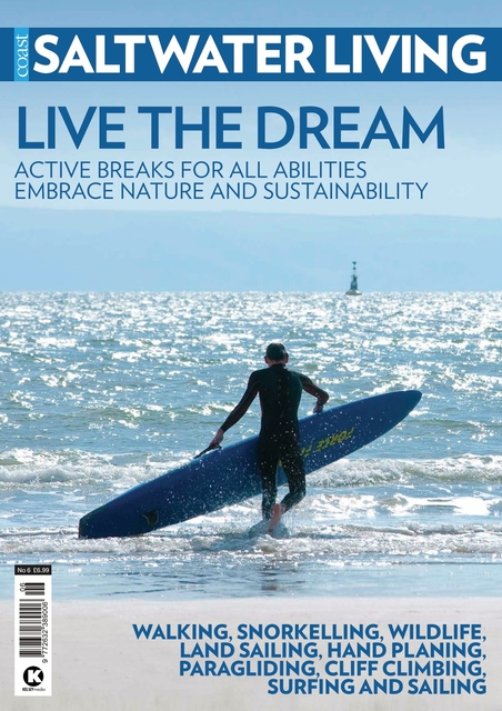 Saltwater Living issue #6 - Live the Dream