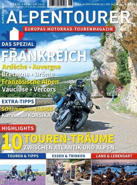 ALPENTOURER – Europas Motorrad-Tourenmagazin Ausgabe 06/2019