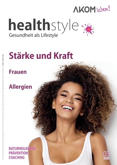 healthstyle - Gesundheit als Lifestyle Ausgabe 03/2020