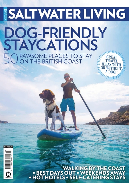Saltwater Living issue #7 - Dog-Friendly Staycations