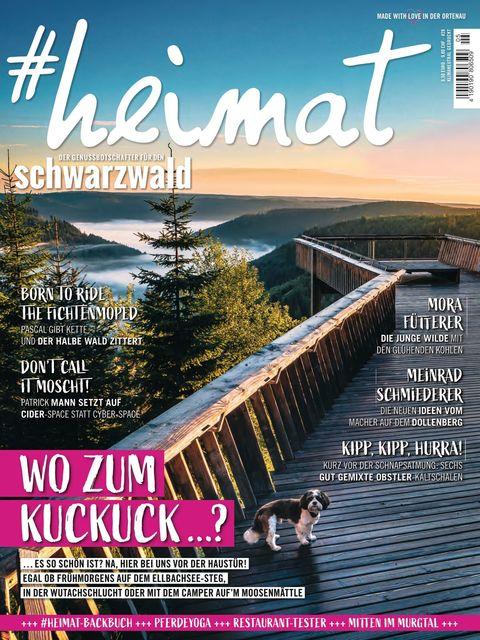 #heimat - der Genussbotschafter für den Schwarzwald Ausgabe 05/2021