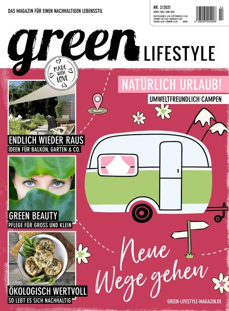 Green Lifestyle Ausgabe 02/2021