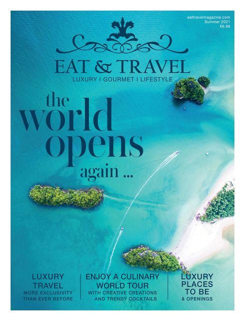 Eat & Travel Summer Edition 2021