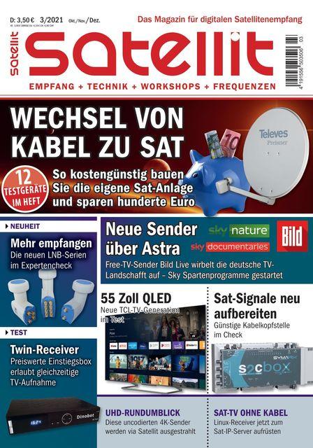 SATELLIT EMPFANG + TECHNIK Ausgabe 03/2021