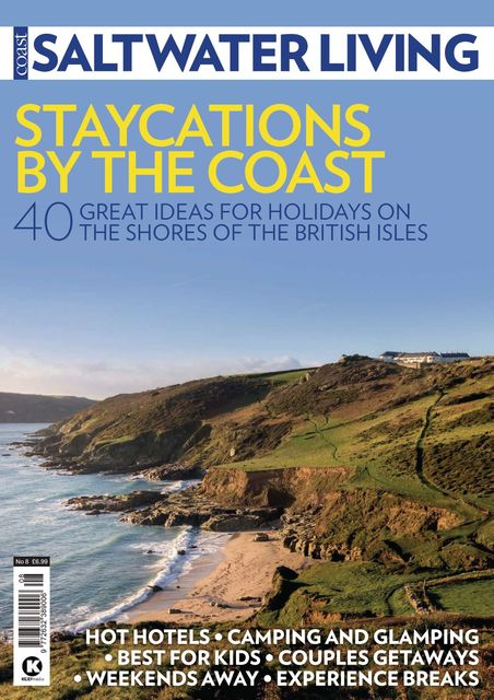 Saltwater Living Issue 8 - Staycations by the Coast
